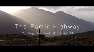 An Epic Journey Through the Pamir Mountains of Central Asia