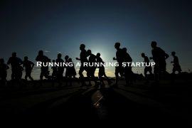 Running a Run startup